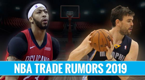 NBA Trade Rumors 2019